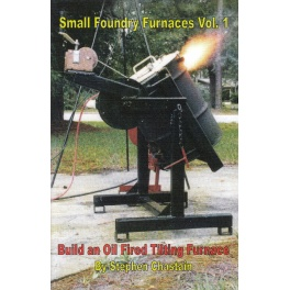 Small Foundry Furnaces Vol. 1